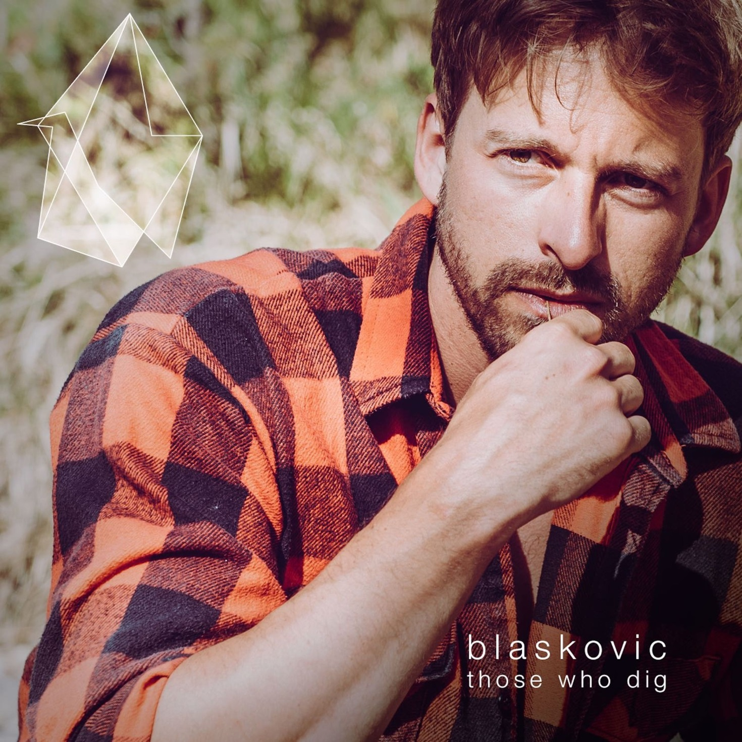 Those Who Dig Ben BLASKOVIC